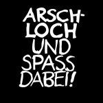 Arschloch und Spass dabei - weiss/schwarz - 1280x800