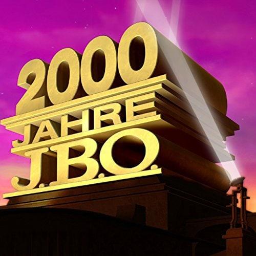 2000 Jahre J.B.O.