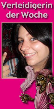 Verteidigerin der Woche: Jasmin (05.08.2011)