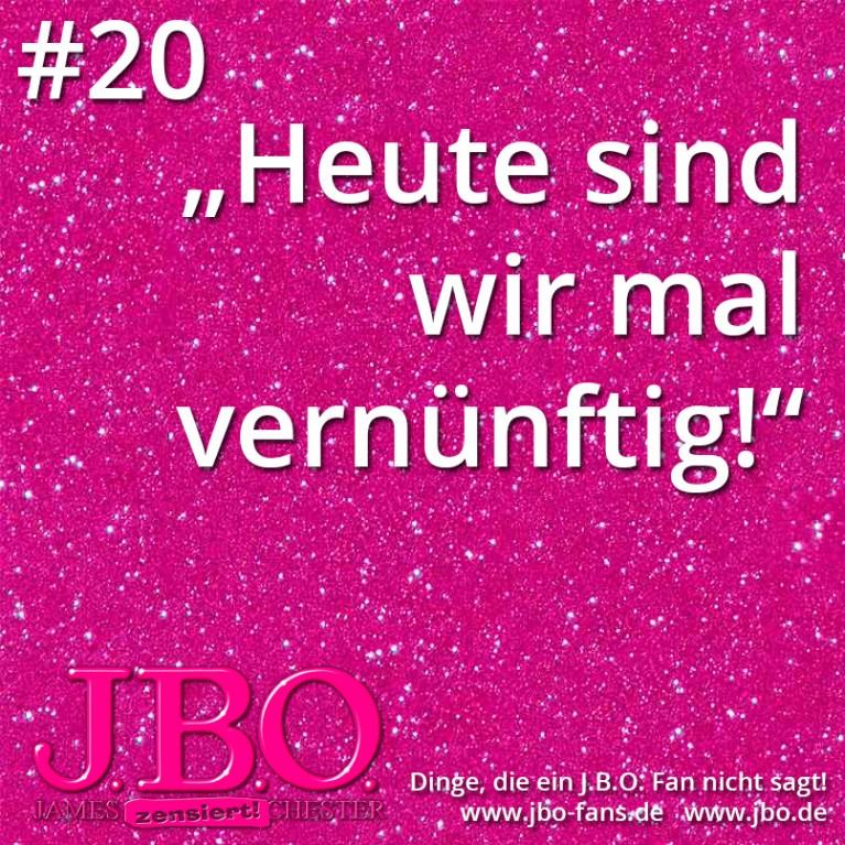 """Dinge, die ein J.B.O. Fan nicht sagt #20: """"Heute sind wir mal vernünftig!"""""""