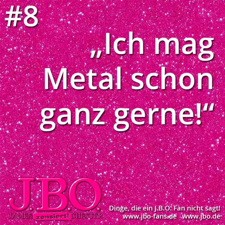 """Dinge, die ein J.B.O. Fan nicht sagt #8: """"Ich mag Metal schon ganz gerne!"""""""