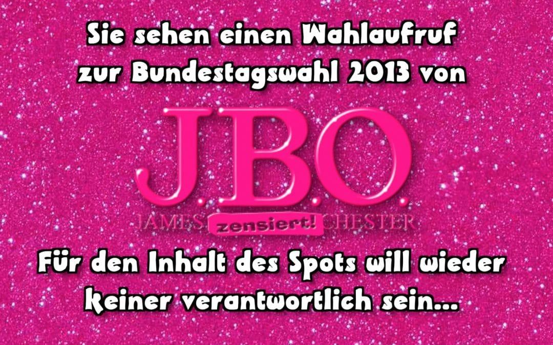 J.B.O. Wahlaufruf 2013