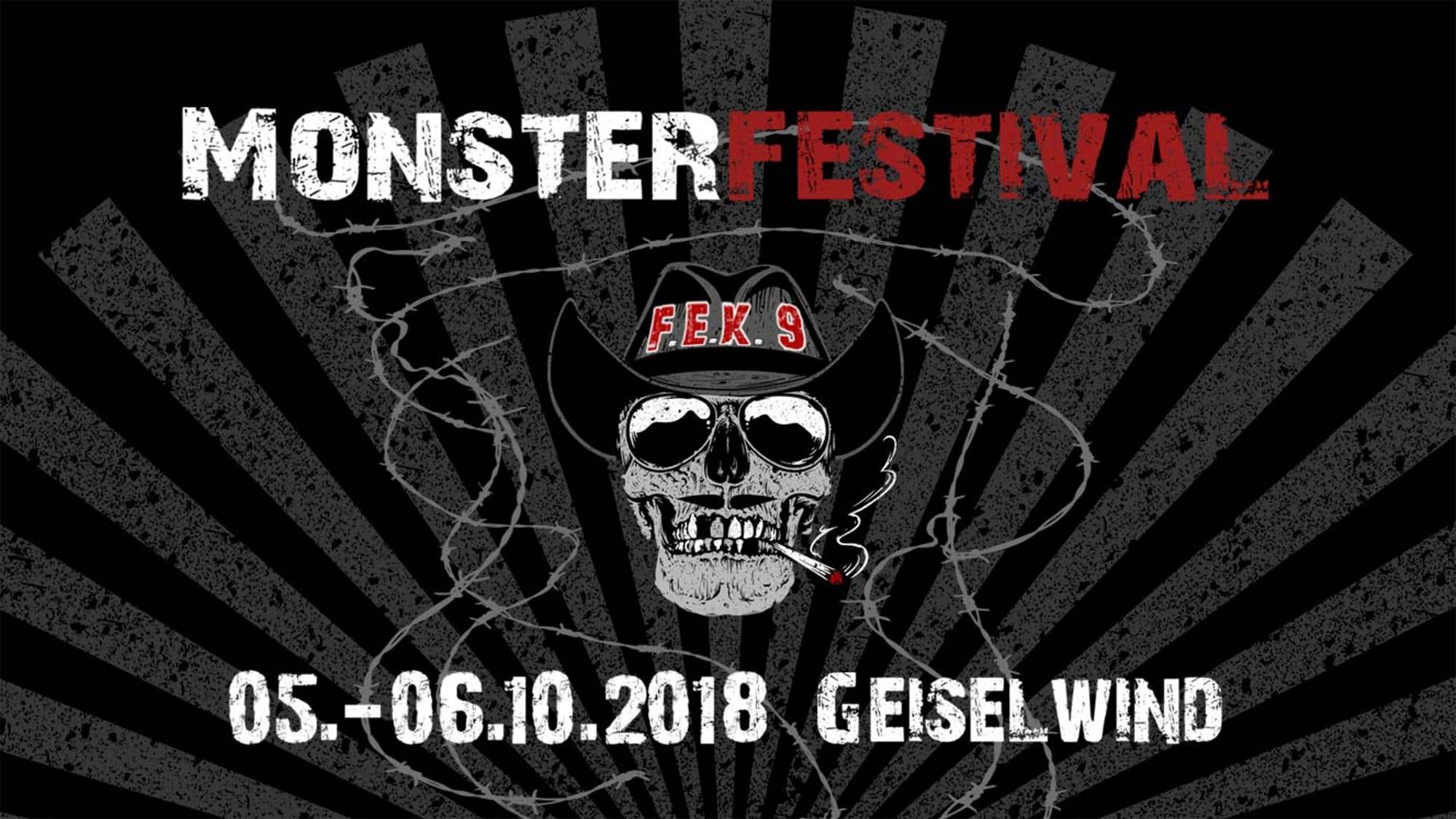 Festivals 2018: 05.10.2018 - FEK9 Monster Festival, Geiselwind, Eventzentrum Strohofer