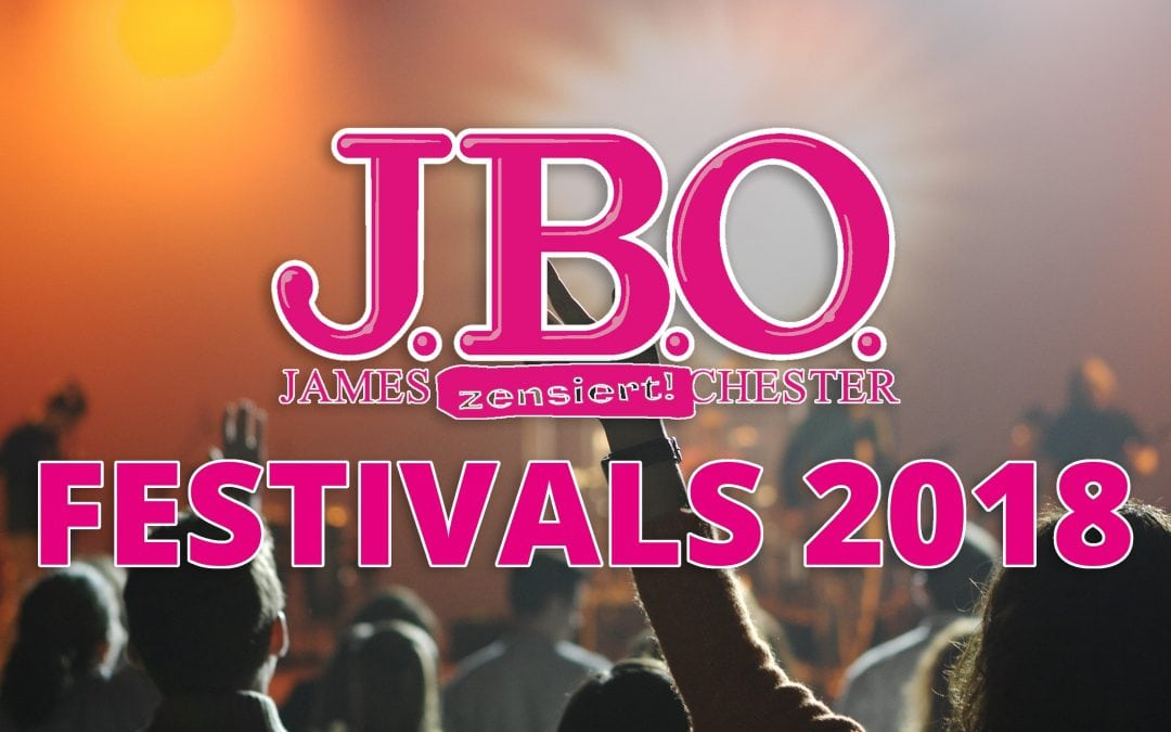 Übersicht: Festivals mit J.B.O. 2018