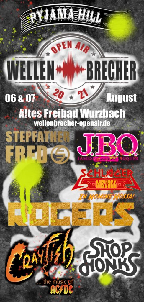 Freitag, 6. August 2021 - Wellenbrecher Open Air, Wurzbach