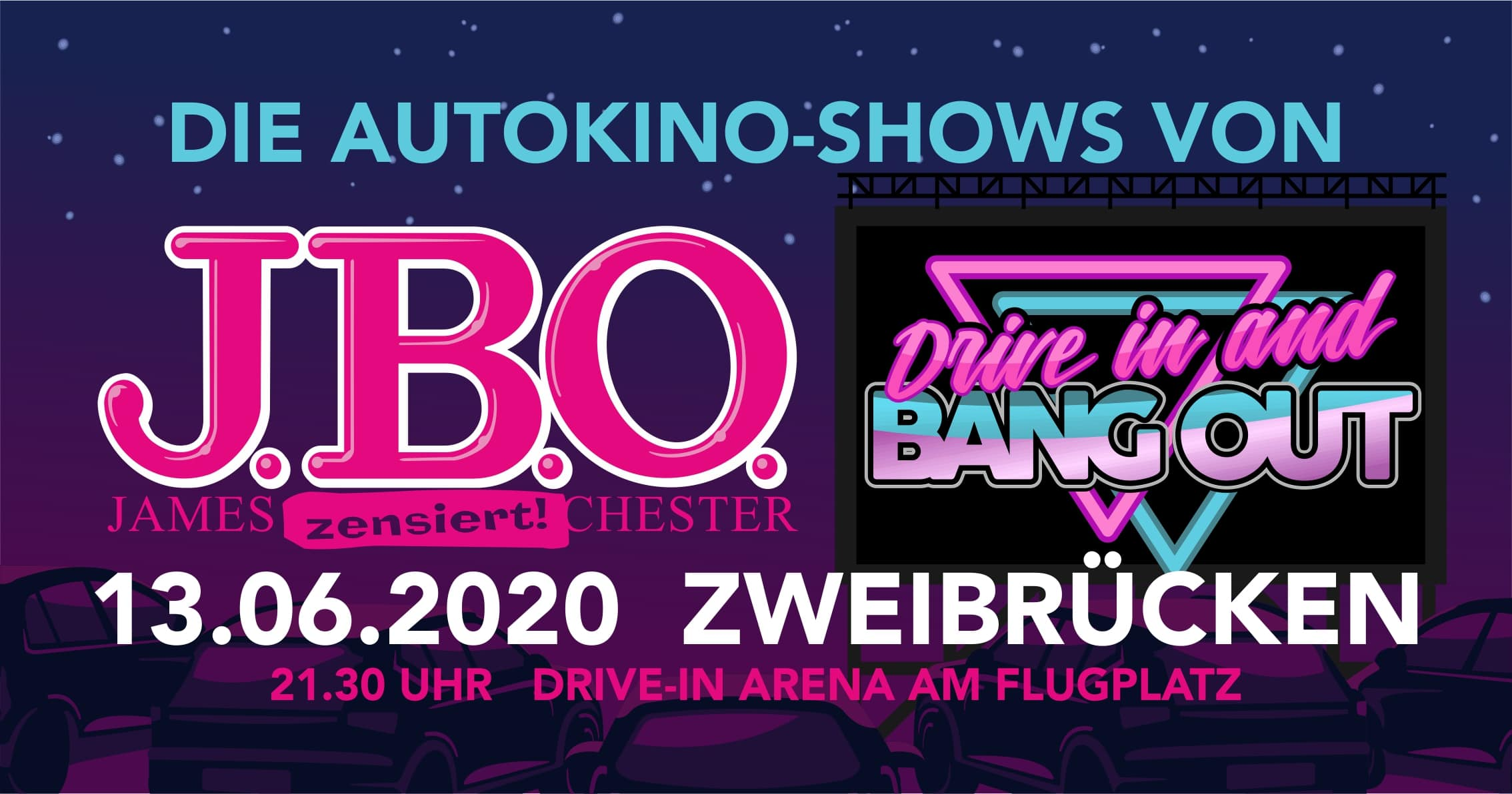 🚘 Drive in and Bang out: Samstag, 13. Juni 2020 - DriveIn-Arena, Zweibrücken
