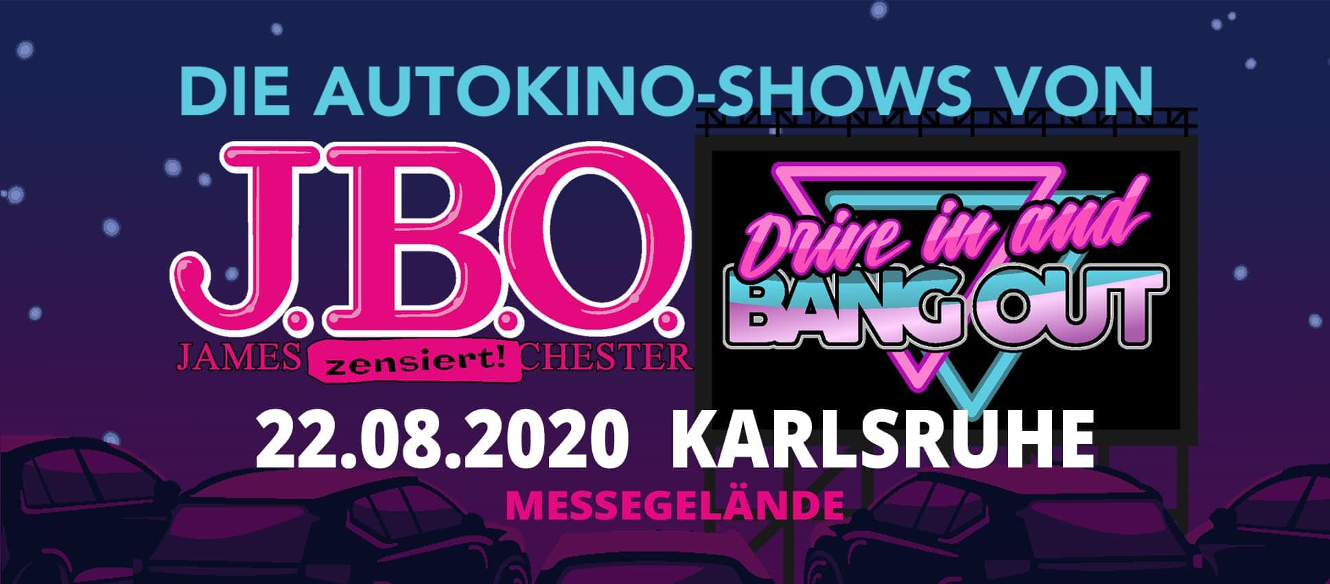 Drive in and Bang out: Sonntag, 30. August 2020 - Drive-In Kulturbühne an der Messe Karlsruhe, Rheinstetten