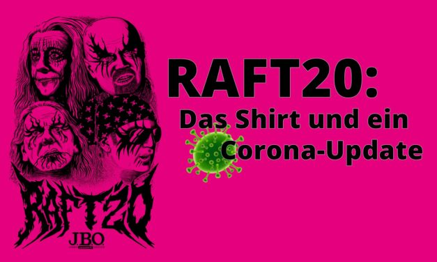 RAFT20: Das 👚 Shirt und ein 🦠 Corona-Update